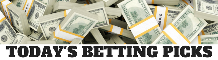 TODAY'S BETTING PICKS